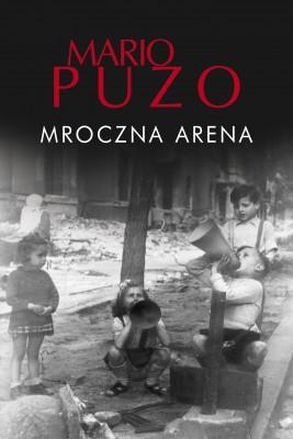 okładka Mroczna arena, Ebook | Placyd Jankowski, Mario Puzo