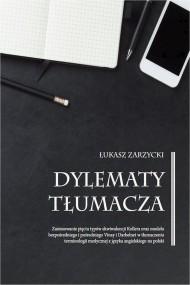 okładka Dylematy tłumacza, Ebook | Łukasz  Zarzycki