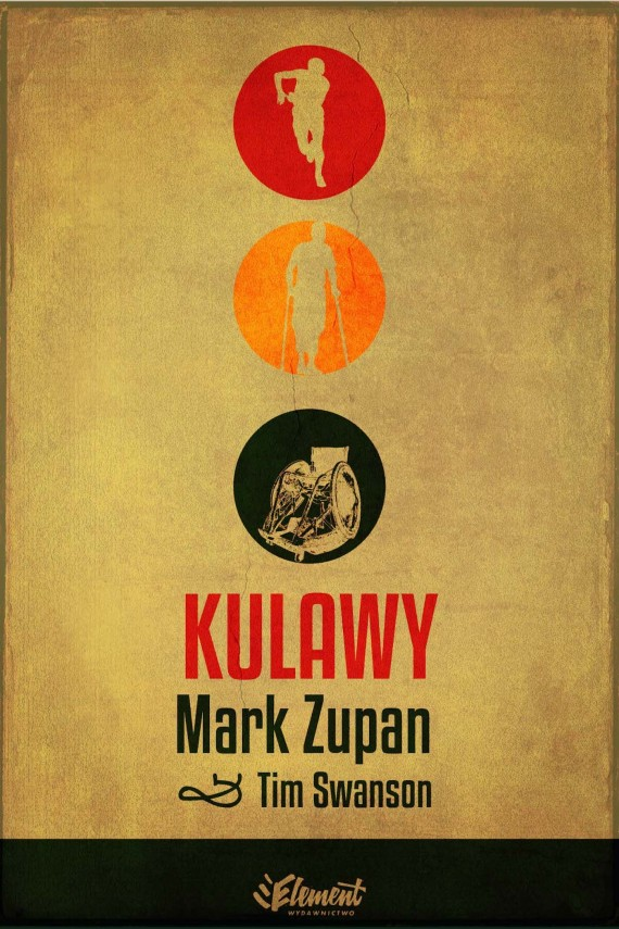 okładka Kulawy. Ebook | EPUB, MOBI | Mark Zupan, Tim Swanson