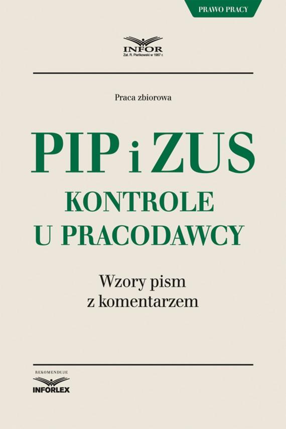 okładka PIP i ZUS – kontrole u pracodawcy. Wzory pism z komentarzemebook   PDF   Praca Zbiorowa