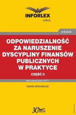 okładka Odpowiedzialność za naruszenie dyscypliny finansów publicznych w praktyce – część II, Ebook | Izabela Motowilczuk