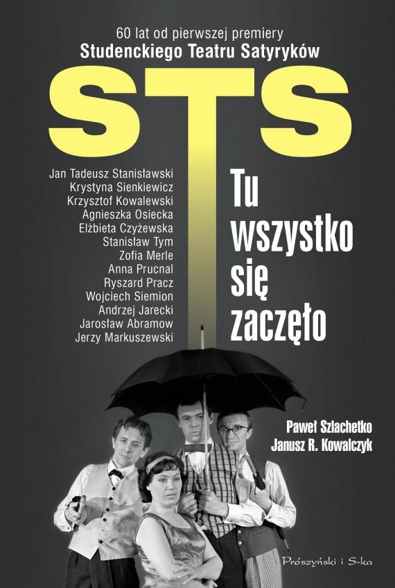 okładka STS -  tu wszystko się zaczęło. Ebook | EPUB, MOBI | Paweł Szlachetko, Janusz Kowalczyk
