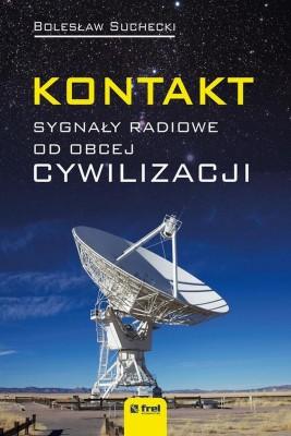 okładka Kontakt. Sygnały radiowe od obcej cywilizacji, Ebook   Bolesław  Suchecki