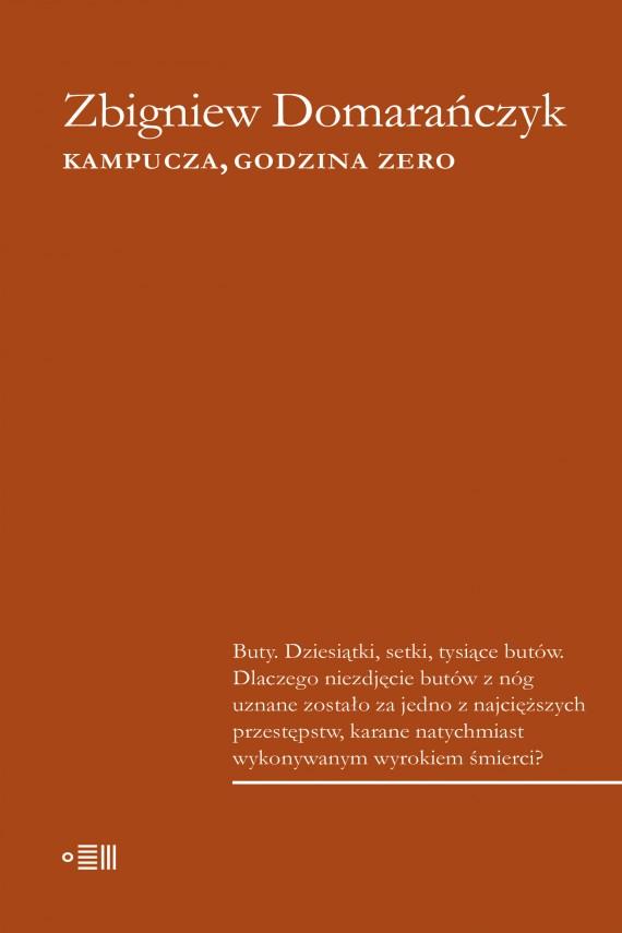 okładka Kampucza godzina zeroebook   EPUB, MOBI   Zbigniew Domarańczyk