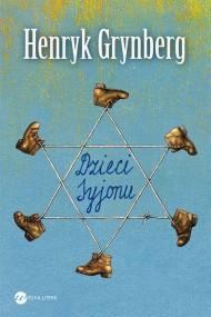 okładka Dzieci Syjonu. Ebook | EPUB,MOBI | Henryk Grynberg
