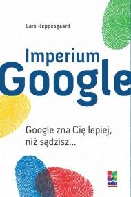 okładka Imperium Google. Ebook | EPUB,MOBI | Lars Reppesgaard