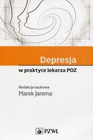 okładka Depresja w praktyce lekarza POZ, Ebook   Marek  Jarema