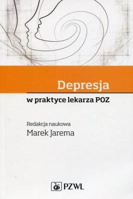 okładka Depresja w praktyce lekarza POZ, Ebook | Marek  Jarema