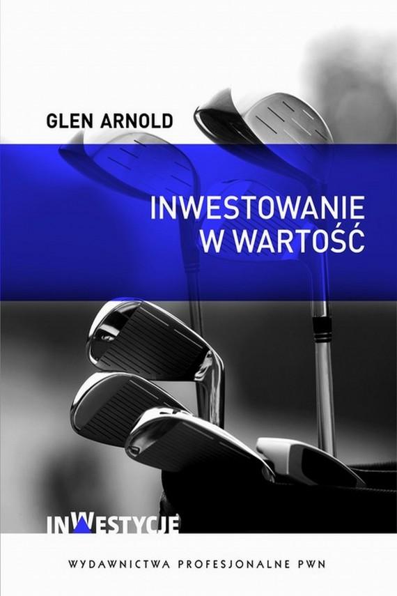 okładka Inwestowanie w wartość. Jak zostać skutecznym inwestoremebook | EPUB, MOBI | Arnold  Glen
