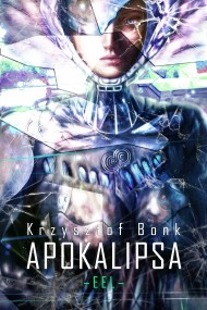 okładka EEL. Apokalipsa, Ebook | Krzysztof Bonk