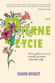 okładka Piękne życie, Ebook | Shauna Niequist