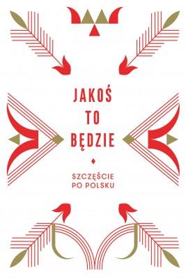 okładka Jakoś to będzie, Ebook | Beata Chomątowska, Daniel Lis, Dorota Gruszka, Urszula Pieczek