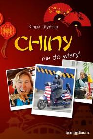 okładka Chiny - nie do wiary!, Ebook | Kinga Lityńska