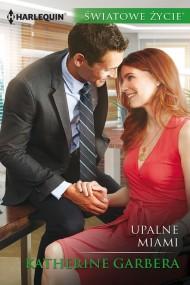 okładka Upalne Miami. Ebook | EPUB,MOBI | Katherine Garbera