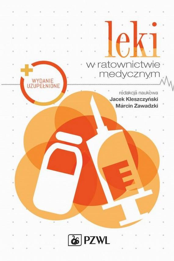 okładka Leki w ratownictwie medycznymebook | EPUB, MOBI | Jacek  Kleszczyński, Marcin  Zawadzki