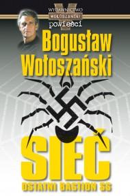 okładka Sieć ostatni bastion SS. Ebook | EPUB,MOBI,MULTI | Bogusław Wołoszański