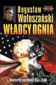 okładka Władcy ognia. Ebook | EPUB,MOBI | Bogusław Wołoszański