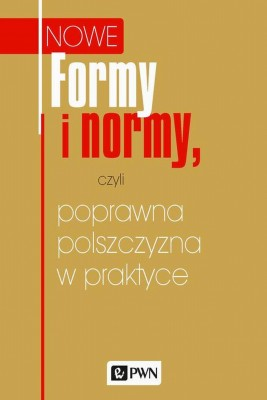 okładka Formy i normy, czyli poprawna polszczyzna w praktyce, Ebook | Katarzyna Kłosińska