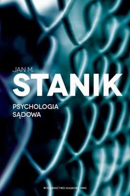 okładka Psychologia sądowa. Podstawy - badania - aplikacje, Ebook | Jan M.  Stanik