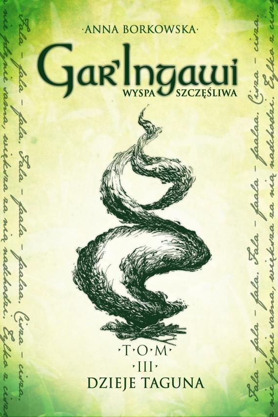 okładka Gar'Ingawi. Wyspa szczęśliwa. Tom 3. Ebook | EPUB, MOBI | Anna Borkowska