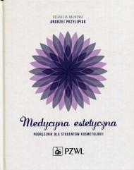 okładka Medycyna estetyczna, Ebook | Andrzej  Przylipiak