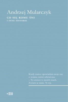 okładka Co się komu śni, Ebook | Andrzej Mularczyk