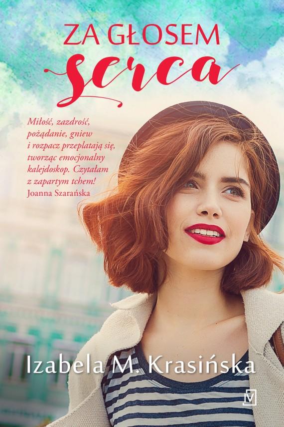 okładka Za głosem sercaebook | EPUB, MOBI | Izabela M.  Krasińska