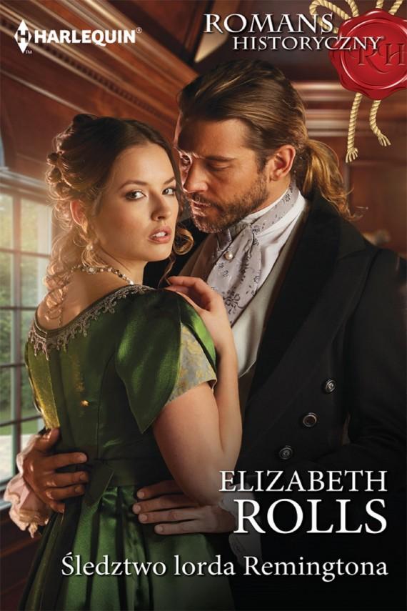 okładka Śledztwo lorda Remingtona. Ebook | EPUB, MOBI | Elizabeth Rolls