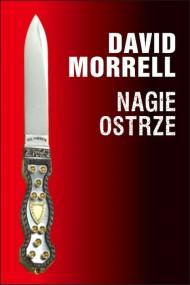 okładka Nagie ostrze. Ebook | EPUB,MOBI | David Morrell