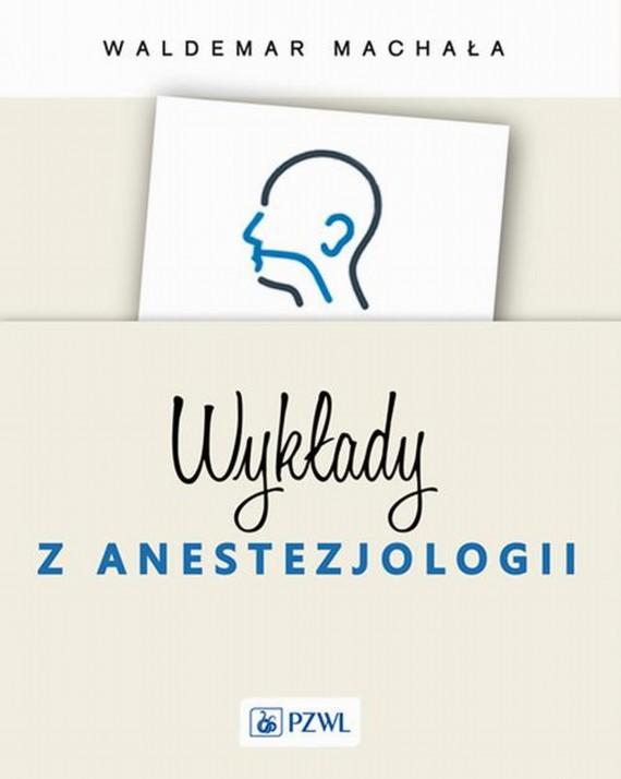 okładka Wykłady z anestezjologiiebook | EPUB, MOBI | Waldemar  Machała