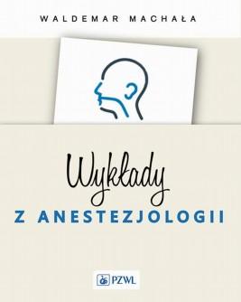 okładka Wykłady z anestezjologii, Ebook   Waldemar  Machała