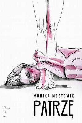okładka Patrzę, Ebook   Monika  Mostowik