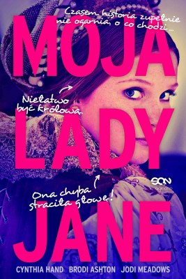 okładka Moja Lady Jane, Ebook   Cynthia  Hand, Brodi Ashton, Jodi  Meadows