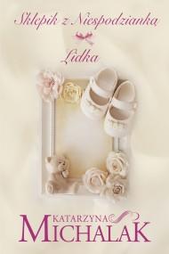 okładka Sklepik z niespodzianką: Lidka, Ebook | Katarzyna Michalak