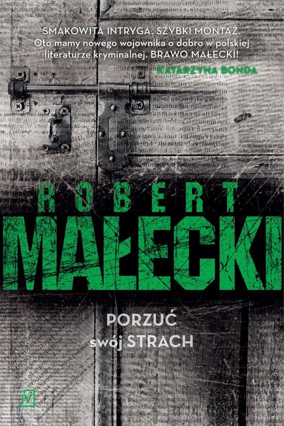 okładka Porzuć swój strachebook | EPUB, MOBI | Robert Małecki