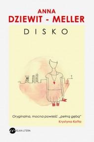 okładka DISKO, Ebook | Anna Dziewit-Meller