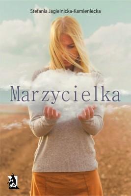 okładka Marzycielka, Ebook   Stefania  Jagielnicka