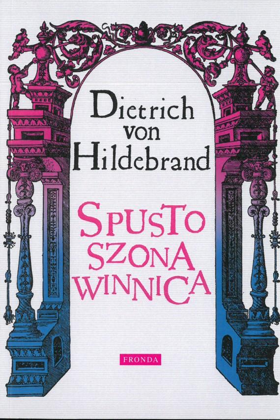 okładka Spustoszona winnica. Ebook | PDF | Dietrich von Hildebrand