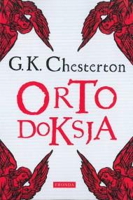 okładka Ortodoksja. Ebook | PDF | G. K. Chesterton