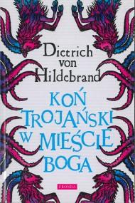 okładka Koń trojański w mieście Boga. Ebook | PDF | G. K. Chesterton