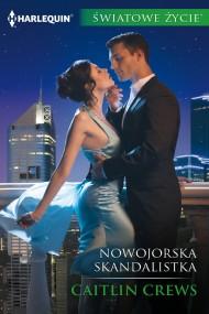 okładka Nowojorska skandalistka. Ebook | EPUB,MOBI | Caitlin Crews