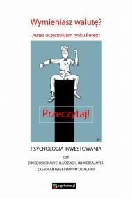 okładka Psychologia inwestowania, czyli o niedoskonałych ludziach, uniwersalnych zasadach i efektywnym działaniu, Ebook | ergokantor.pl