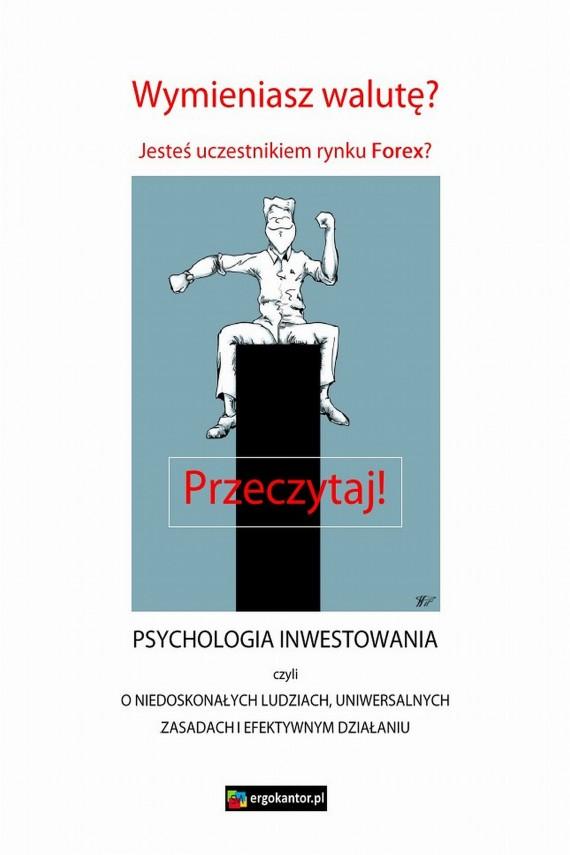 okładka Psychologia inwestowania, czyli o niedoskonałych ludziach, uniwersalnych zasadach i efektywnym działaniuebook   PDF   ergokantor.pl