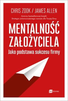 okładka Mentalność założyciela jako podstawa sukcesu firmy, Ebook | Chris Zook, James Allen