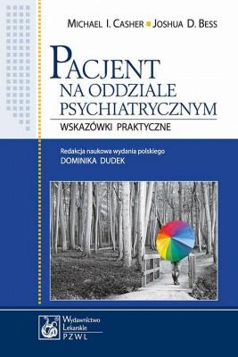 okładka Pacjent na oddziale psychiatrycznym, Ebook   Michael I.  Casher, Joshua D.  Bess