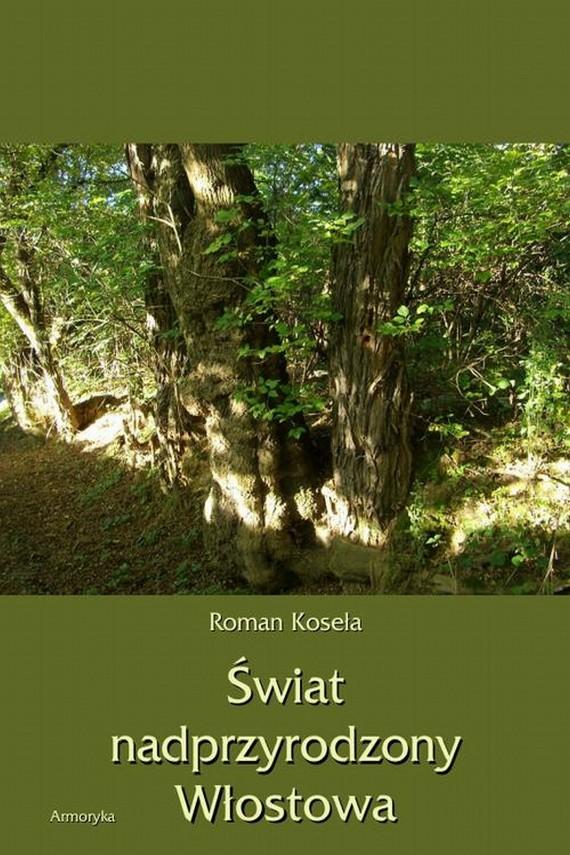 okładka Świat nadprzyrodzony Włostowaebook | PDF | Roman  Koseła
