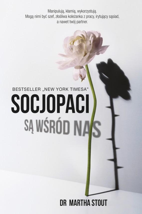 okładka Socjopaci są wśród nas. Ebook | EPUB, MOBI | dr Martha Stout