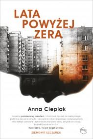 okładka Lata powyżej zera. Ebook | EPUB,MOBI | Anna Cieplak