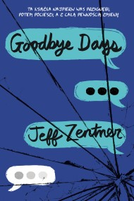 okładka Goodbye days. Ebook | EPUB,MOBI | Jeff Zenter
