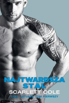 okładka Najtwardsza stal, Ebook | Ewa Skórska, Scarlett Cole